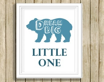 Dream Big Little One nursery printable wall art blue white bear child quote instant download 8 x 10 inspirational love art print home decor