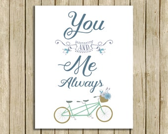 printable quote You and Me Always romantic wall art instant download digital print typography bicycle home decor