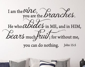 John 15:5 I am the... Christian Scripture Wall Decal