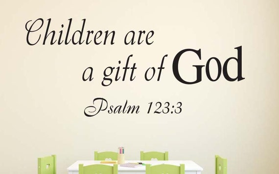 Psalm 123:3 Children Are A Gift ... Bible Verse Christian