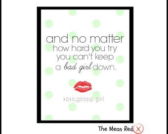 Gossip Girl Quote - Gossip Girl Blast - Blair Waldorf - Digital Art Print