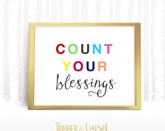 Count Your Blessings Printable- Wall Art Decor, Instant Download, Quote
