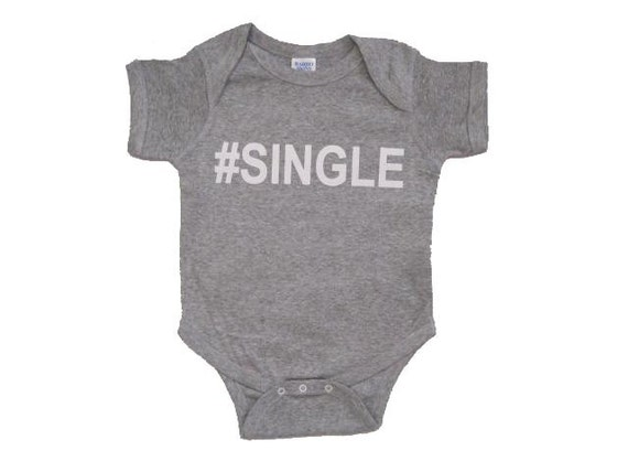Baby Gift, Baby Shower Gift, Baby Shower, Funny Shirts, Funny Baby Onesies, Funny Baby Clothes, Funny Baby, Gift for Baby, #SINGLE Onesie