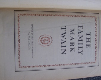 The Family Mark Twain   (A Compendium) 4 Complete Books  1935