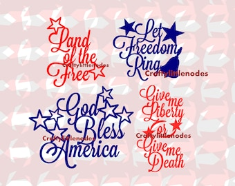 Patriotic Quotes SVG STUDIO Ai EPS  Instant Download Cricut SIlhouette God Bless America GIve Me liberty let freedom ring land of the free