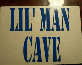 Lil' Man Cave Wall Sign