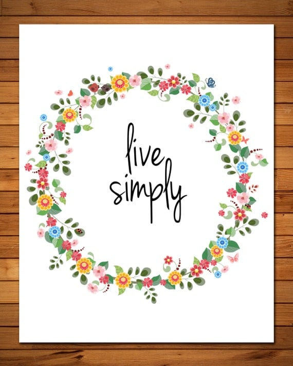 Live simply 8x10 printable wall art beautiful floral by for Live simply wall art