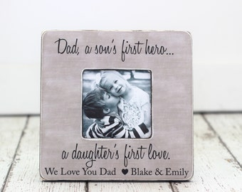 Dad Gift From Kids Personalized Picture Frame for Husband Dad a Son's First Hero a Daughter's First Love