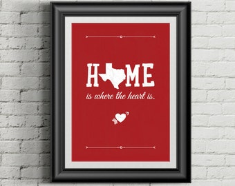 Custom Home Decor- State Home is Where the Heart is- Personalized Single Print Wall Art
