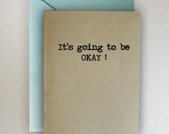 It's going to be OKAY!  Graduation Card