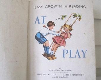 Vintage Children's Book At Play John C Winston Co. 1957 Illustrated Hardcover, Color Illustration