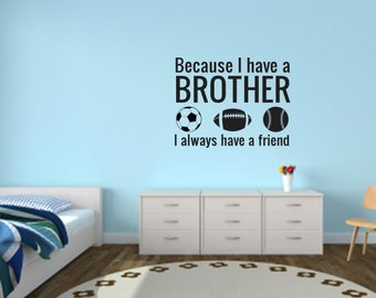 Brother Sports Friend Quote Wall Decal