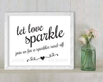 Let Love Sparkle, Sparkler Send Off // Wedding Sign DIY // Elegant Calligraphy Printable Poster PDF // Classic Elegance ▷ Instant Download