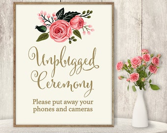 Unplugged Ceremony Sign / Floral Wedding Unplugged Sign DIY / Watercolor Flower Poster Printable / Gold, Pink Rose ▷ Instant Download