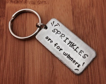 Sprinkles Are For Winners - Hand Stamped Keychain, Bag tag, or Necklace - Flo - Progressive - Funny - Gift idea