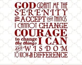 SVG Serenity Prayer courage wisdom serenity  / digital download