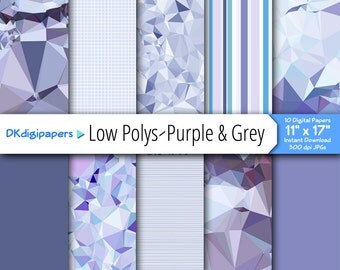 "BIG Low Polys -- Purple and Grey with Coordinating Patterns -- Pack of Ten Digital Papers -- 300 dpi JPGs -- 11"" x 17"""