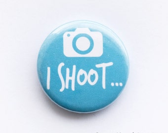 Photography button badge - 'I shoot...', camera, 25mm metal pin