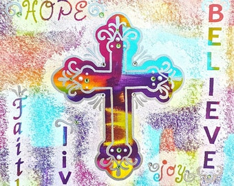 ORIGINAL ARTWORK of very colorful cross with white sponge accent and inspirational wording. Acrylic on 16x20 wrapped canvas.