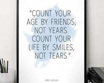 Count your (...), John Lennon quote , Alternative Watercolor Poster, Wall art quote, Motivational quote, Inspirational quote,