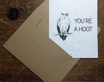 Plantable card - 'You're a hoot' - Seed paper - Recycled - Grows flowers
