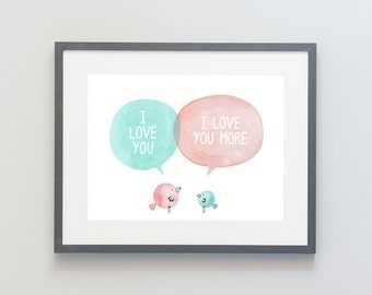 Hand Painted Watercolor Archival Giclée Print - I Love You More - Mommy & Baby Bird