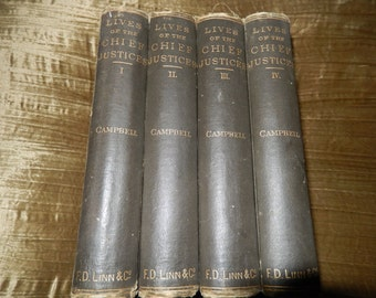 LIVES of the CHIEF JUSTICES in Four Volumes