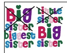 Big Sister  Embroidery Design combo