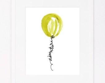 Adventure - Soaring Balloons Series | Typography & Watercolor Art Print