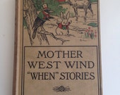 "Vintage Book Mother West Wind ""When"" Stories, 1917 First Edtiion, Bed time Story-books Thornton W. Burgess"