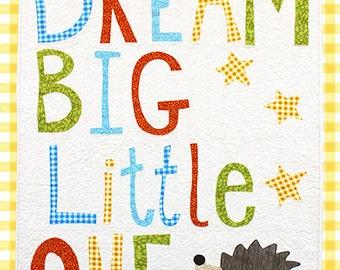 Dream Big Little One Applique Quilt