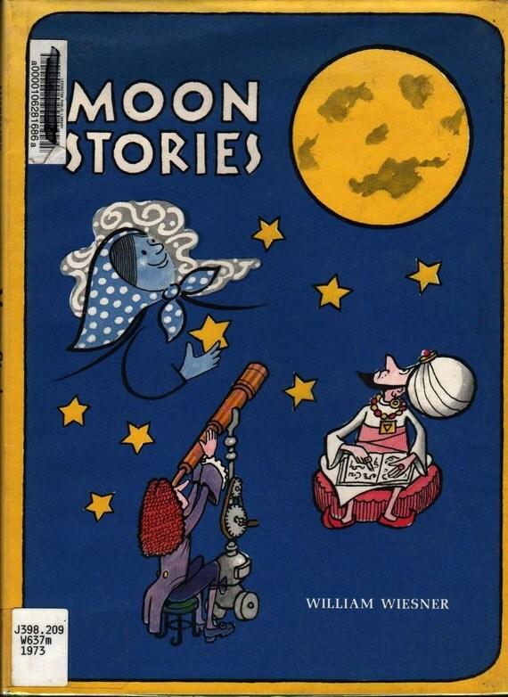 Moon Stories - William Wiesner - 1973 - Vintage Kids Book