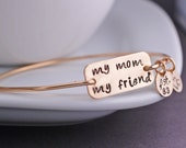 My Mom My Friend Bracelet, Christmas Gift for Mom, Personalized Mother's Bracelet, Bangle Bracelet with Charms