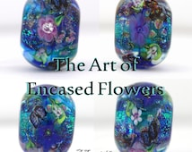 TUTORIAL The Art of Encased Flowers in Glass, lampwork eBook, lampwork floral glass, beadmaking tutorial, glass flowers, Mandy Ramsdell