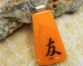 Fused Glass Pendant, Kanji Symbol Glass Pendant, Orange Asian Inspired Pendant Necklace, Fused Glass Friend Pendant - Friend