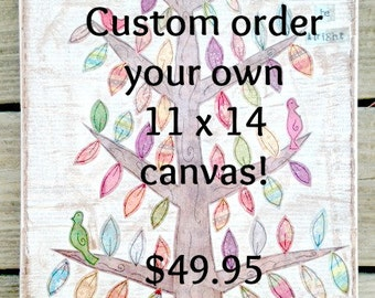 Custom order your own Original Mixed Media Canvas