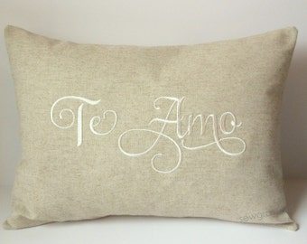 VALENTINE GIFT. Te Amo Spanish Love Pillow Cover 12 x 16. Foreign Language I Love You Decorative Throw Pillow. Wedding Gift. Calligraphy.
