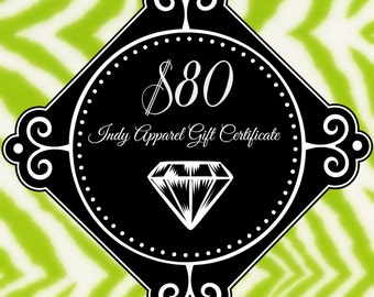 Indy Apparel Eighty Dollar Gift Certificate