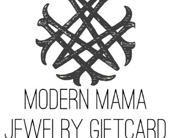 Modern Mama Jewelry Gift Certificate 100 dollars, handmade personalized hand stamped artisan sterling silver gold custom jewelry mom mother
