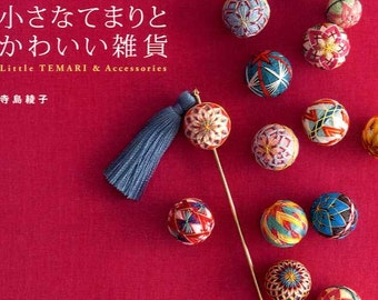 Little Temari Balls and Accessories - Japanese Craft Book MM