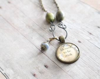 Blessed to be Irish Charm Necklace, Bronze chain, Inspirational