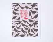 You Are the Bird for Me Note Card - for Valentine's Day, Anniversary or to send a message of love