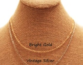 A La Carte Chain - Bright Gold or Vintage Silver - finished chain with lobster clasp