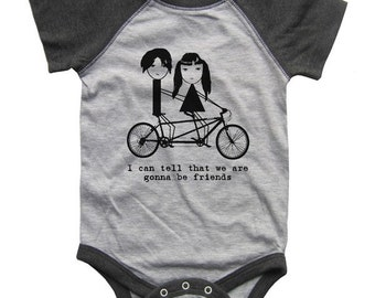 Jack and Meg I can tell that we are gonna be friends BABY Bodysuit Raglan one piece shirt creeper Baseball jersey screenprint
