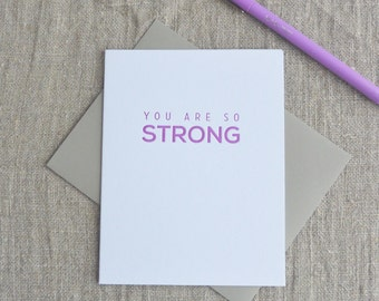 Letterpress Greeting Card - You Are So Strong - 112-008