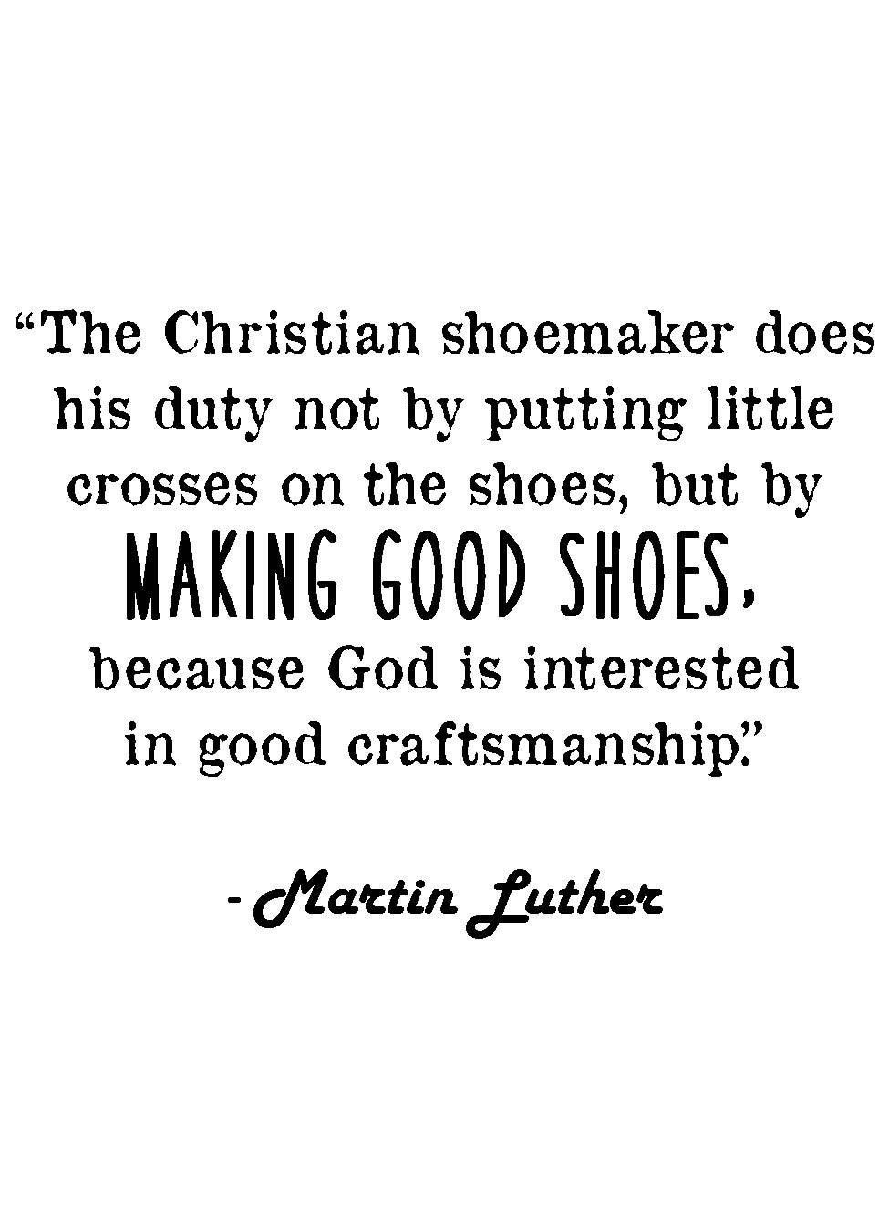 martin luther christian shoemaker quote work ethic faith 🔎zoom