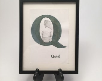 Q is for Quiet by Brooke Rothshank -- FRAMED