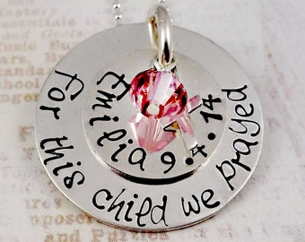 For This Child We Prayed - Hand Stamped New Mom Necklace -New Baby - Push Present - Birth Adoption Custom Sterling Silver Jewelry
