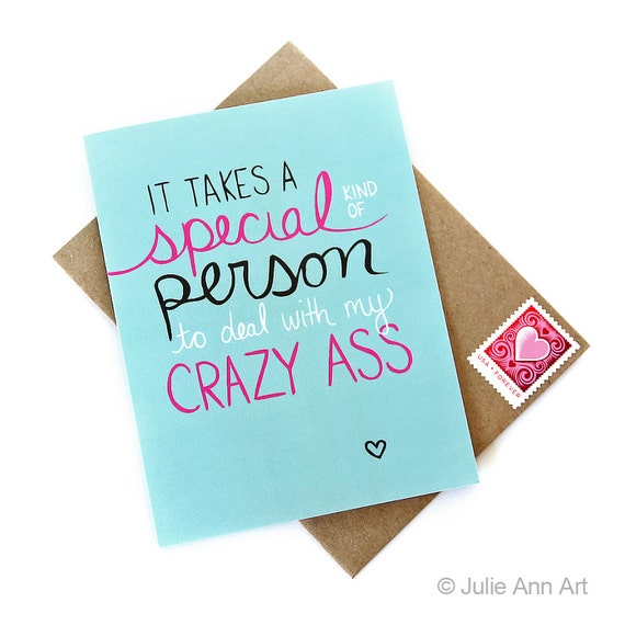 Funny Valentine Card - Friend Valentine - Crazy Ass - Mature
