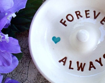 Wedding Ring Holder Forever and Always, Posted Ring Holder, Ring Dish, Ring Bowl, Jewelry Holder, Jewelry Dish